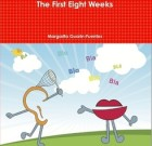 From Beginner to Bilingual: The First Eight Weeks