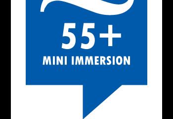55+ Mini Immersion